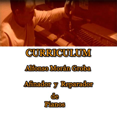 Curriculum Alfonso Moran Groba Afinador de Pianos Madrid y Galicia
